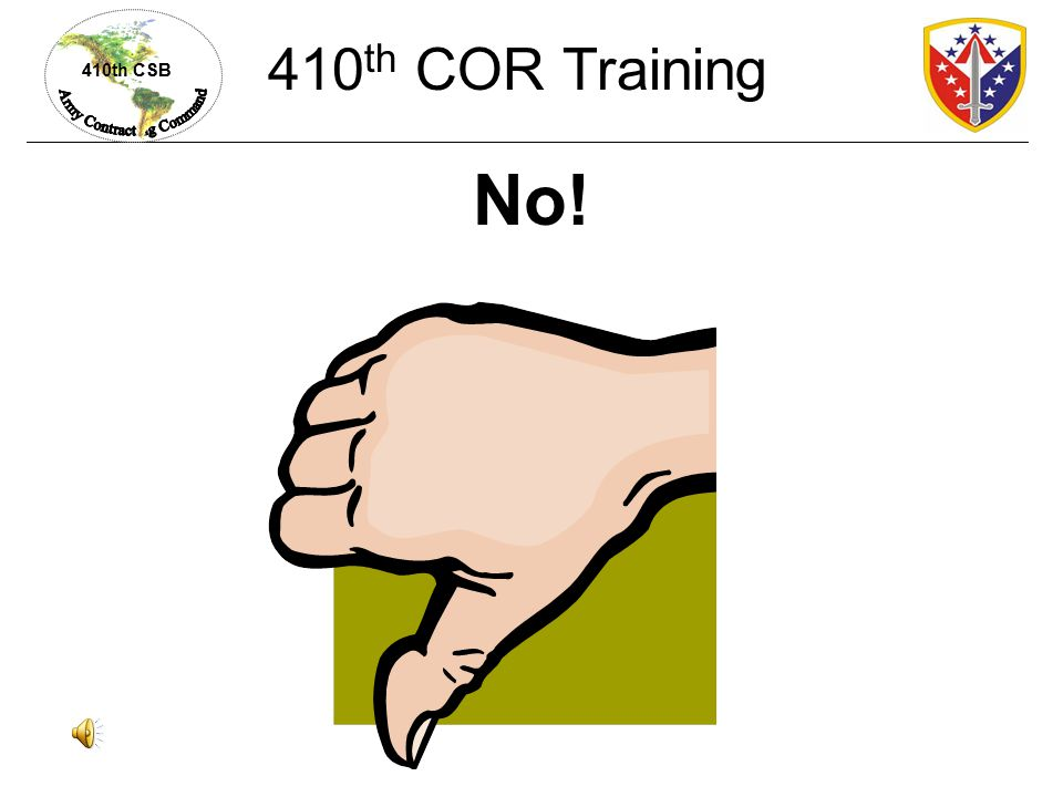 410th COR Training No!