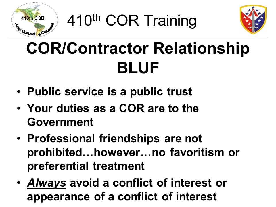 COR/Contractor Relationship BLUF