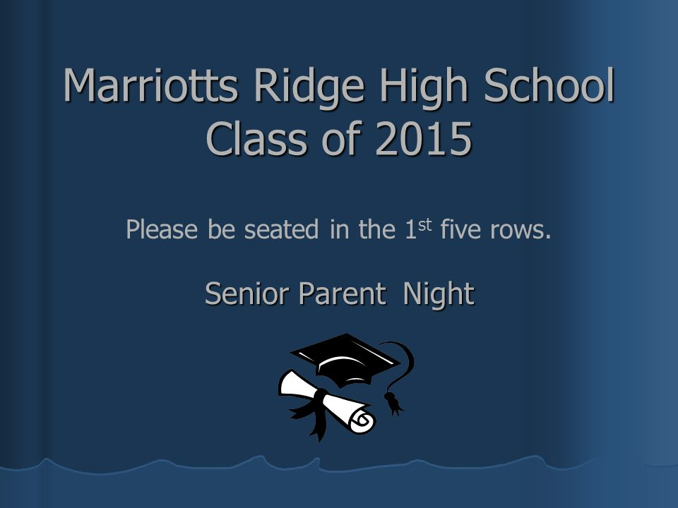 Marriotts Ridge High School Class of 2015