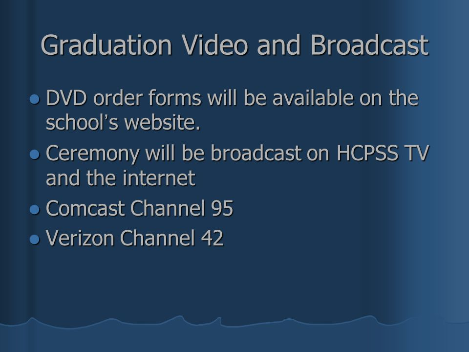 Graduation Video and Broadcast