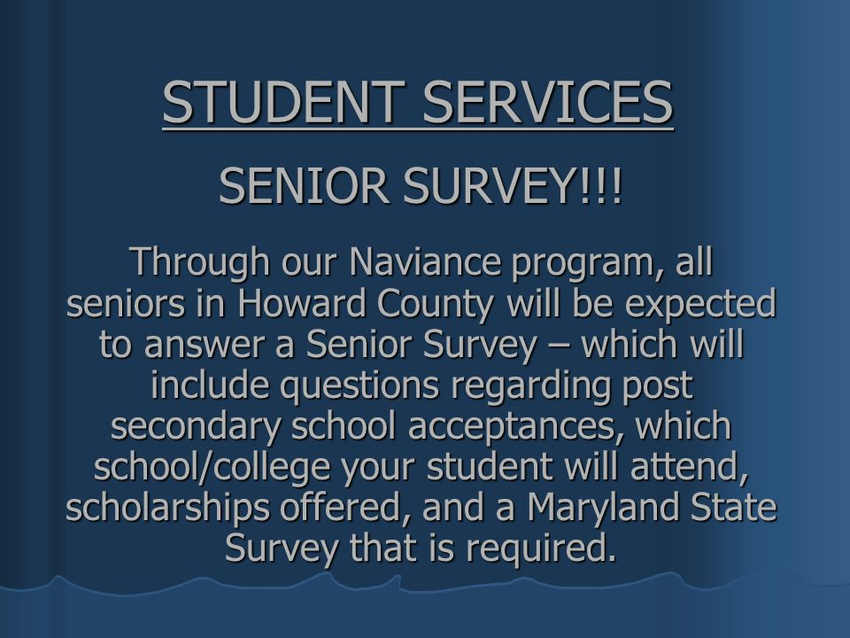 STUDENT SERVICES SENIOR SURVEY!!!