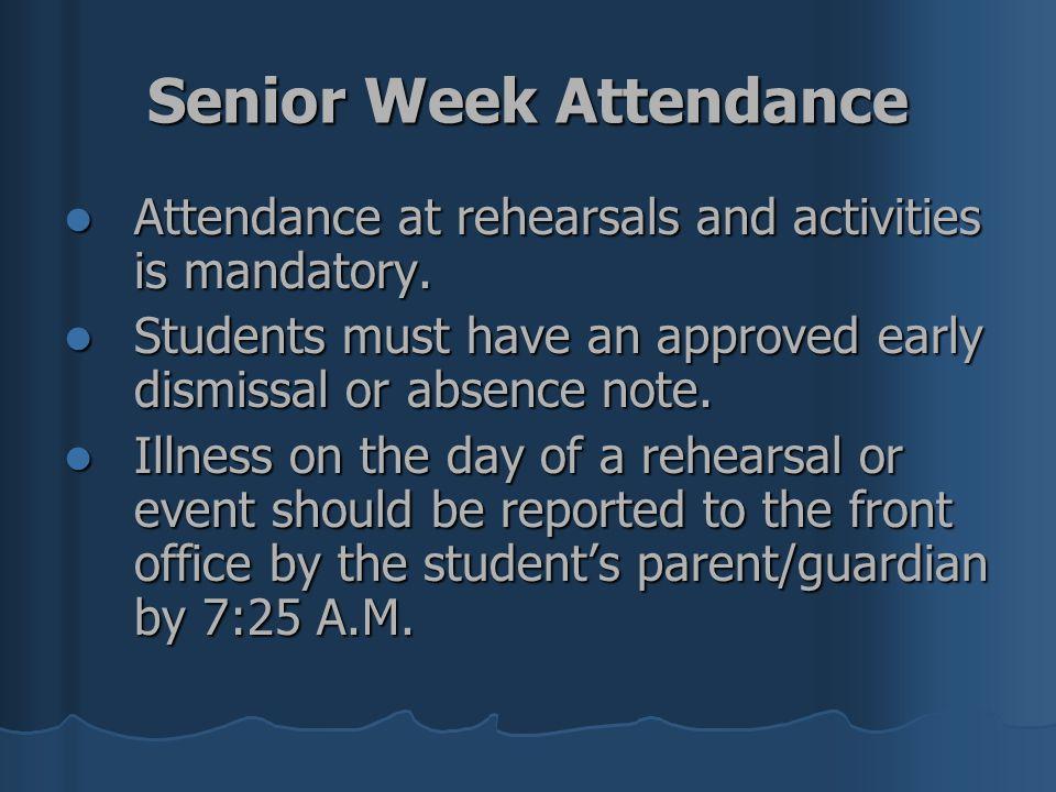 Senior Week Attendance