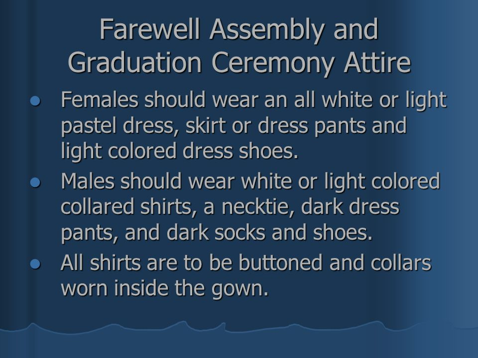 Farewell Assembly and Graduation Ceremony Attire