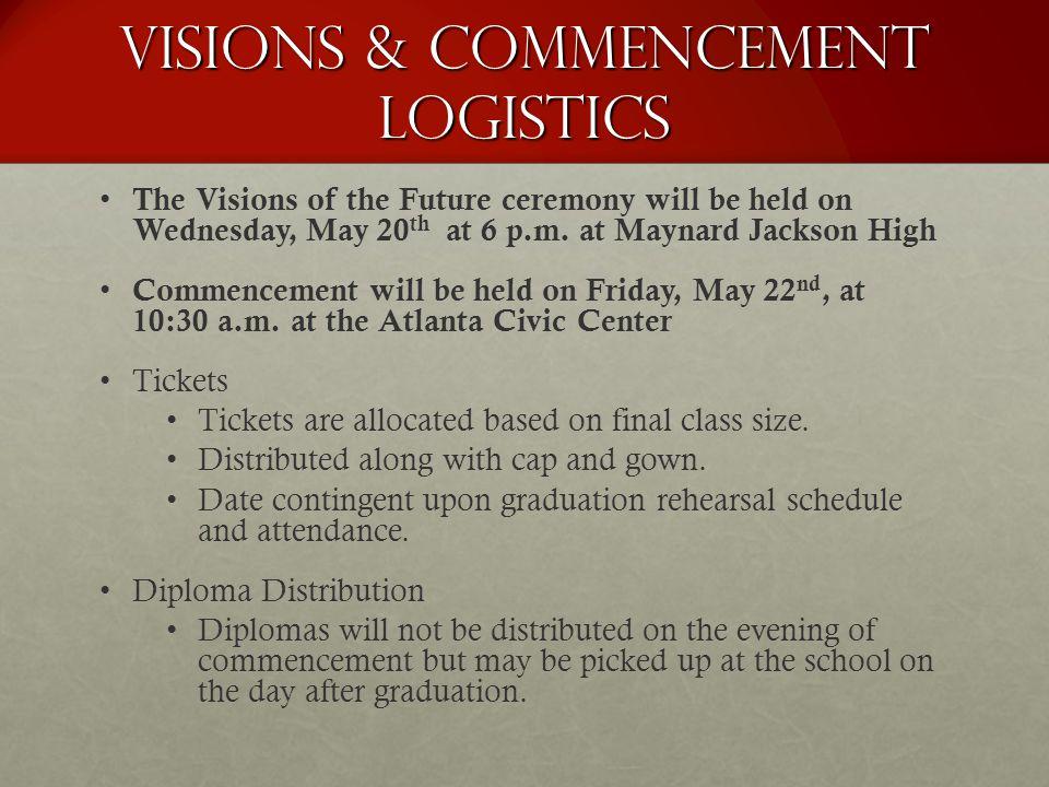 Visions & Commencement Logistics
