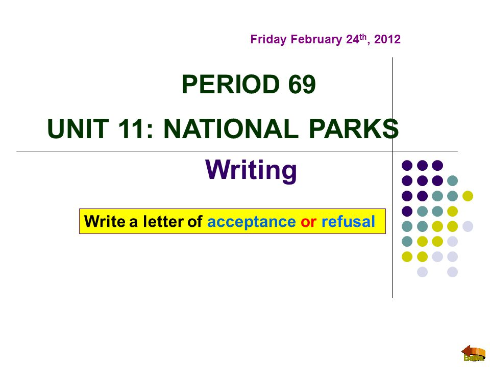 PERIOD 69 UNIT 11: NATIONAL PARKS Writing