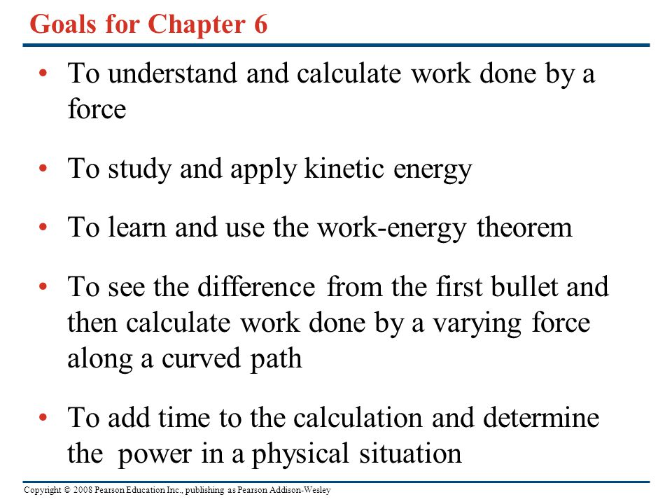 To understand and calculate work done by a force