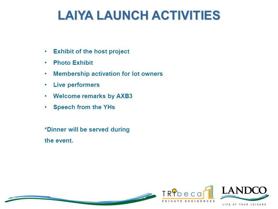 LAIYA LAUNCH ACTIVITIES