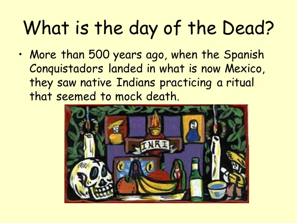 What is the day of the Dead