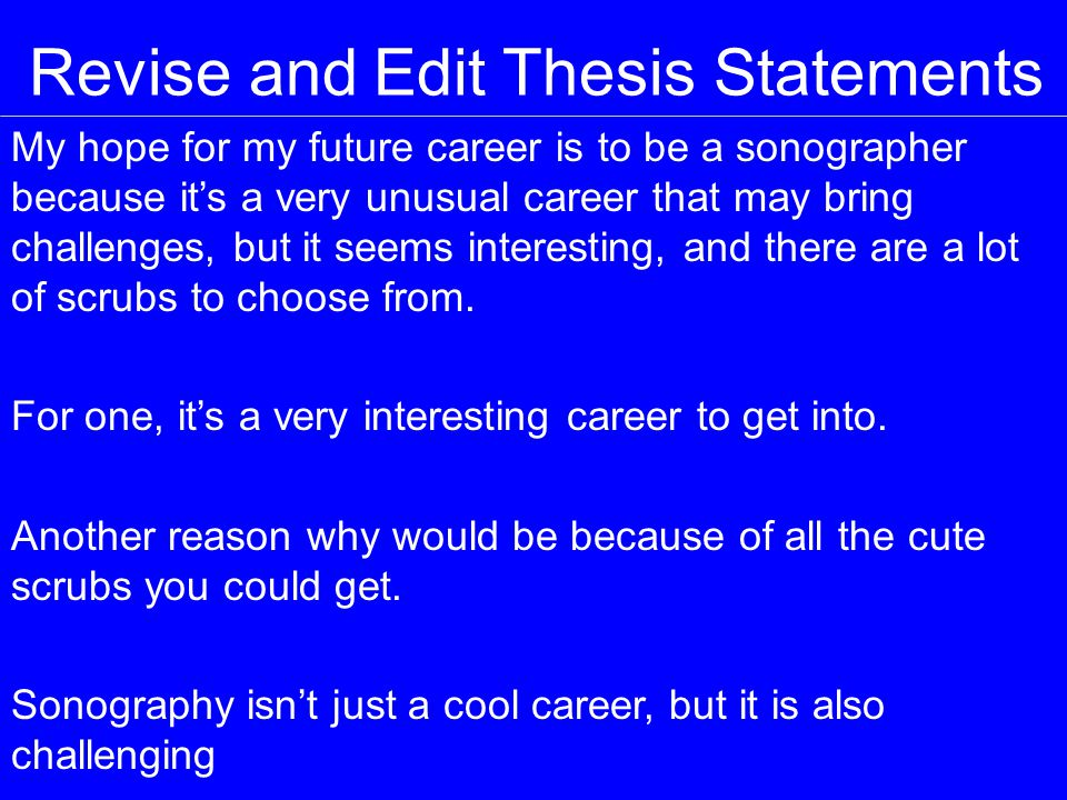 Revise and Edit Thesis Statements