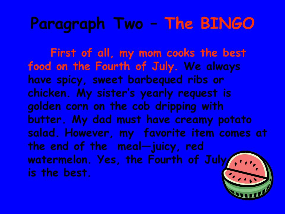 Paragraph Two – The BINGO