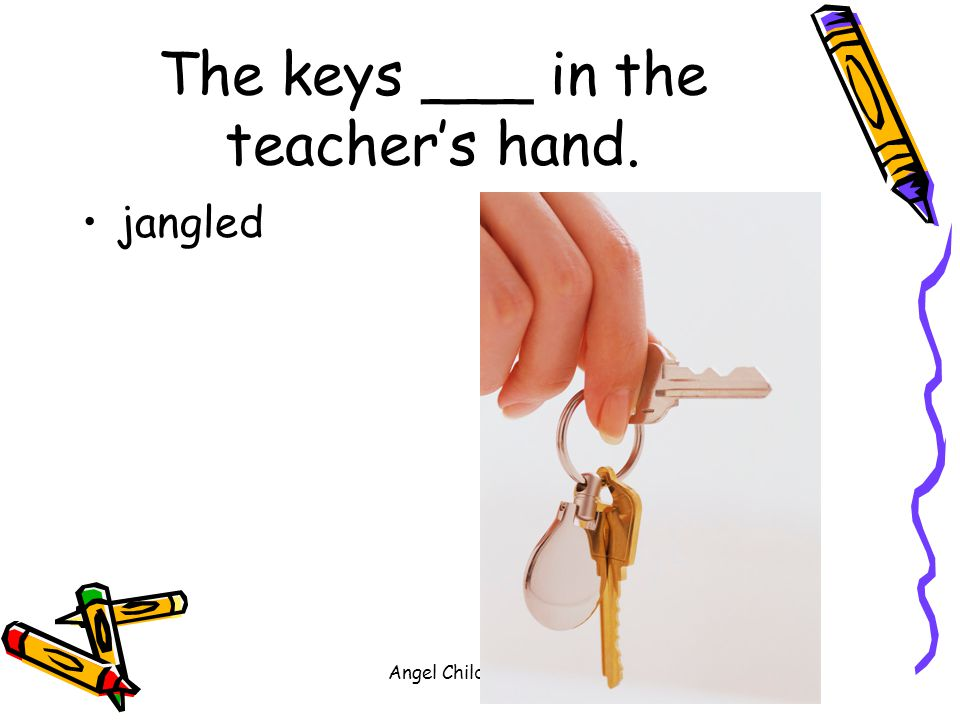 The keys ___ in the teacher's hand.