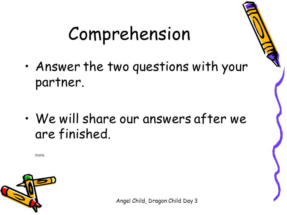 Angel Child, Dragon Child Day 3