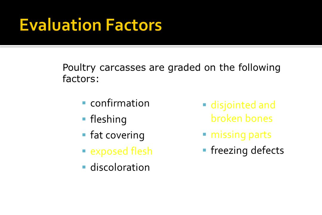 Evaluation Factors confirmation disjointed and broken bones fleshing