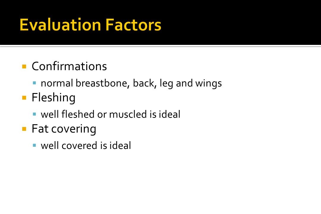 Evaluation Factors Confirmations Fleshing Fat covering