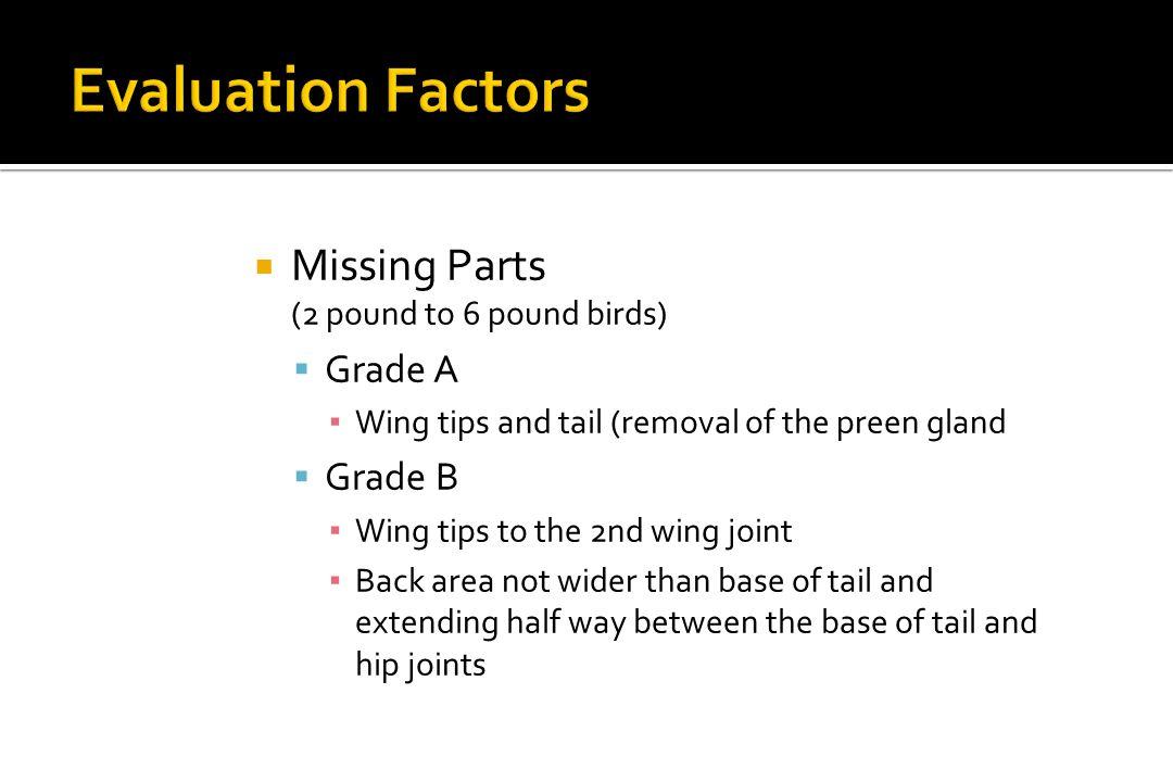 Evaluation Factors Missing Parts Grade A Grade B