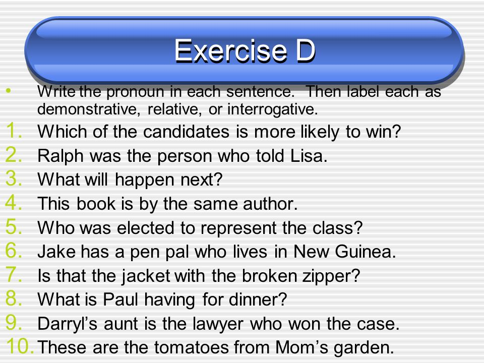 Exercise D Which of the candidates is more likely to win