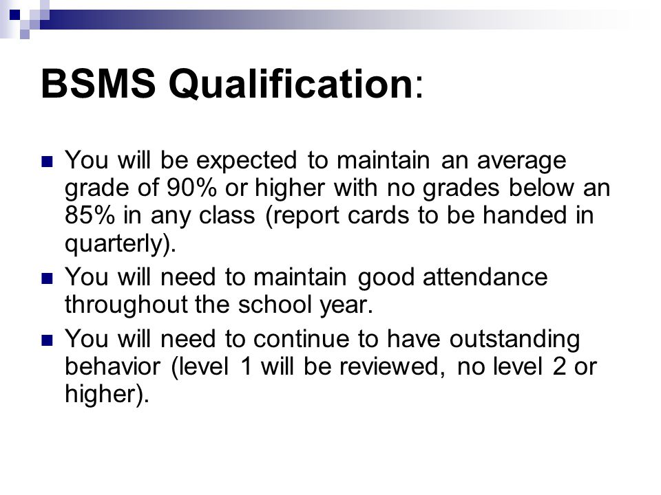 BSMS Qualification: