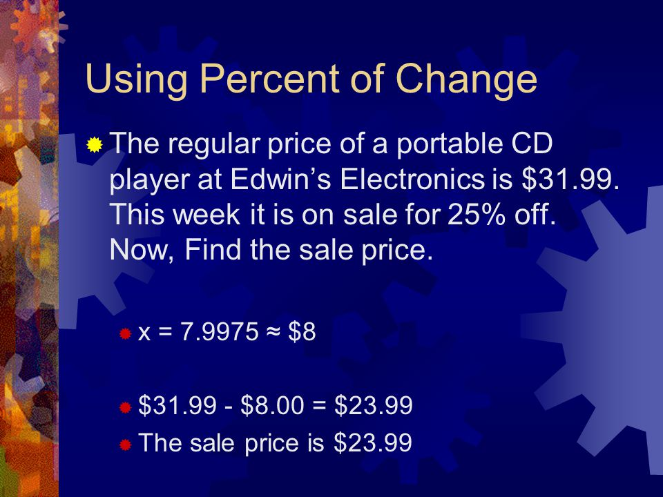 Using Percent of Change