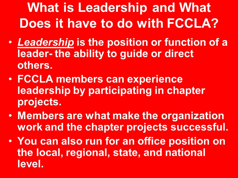 What is Leadership and What Does it have to do with FCCLA