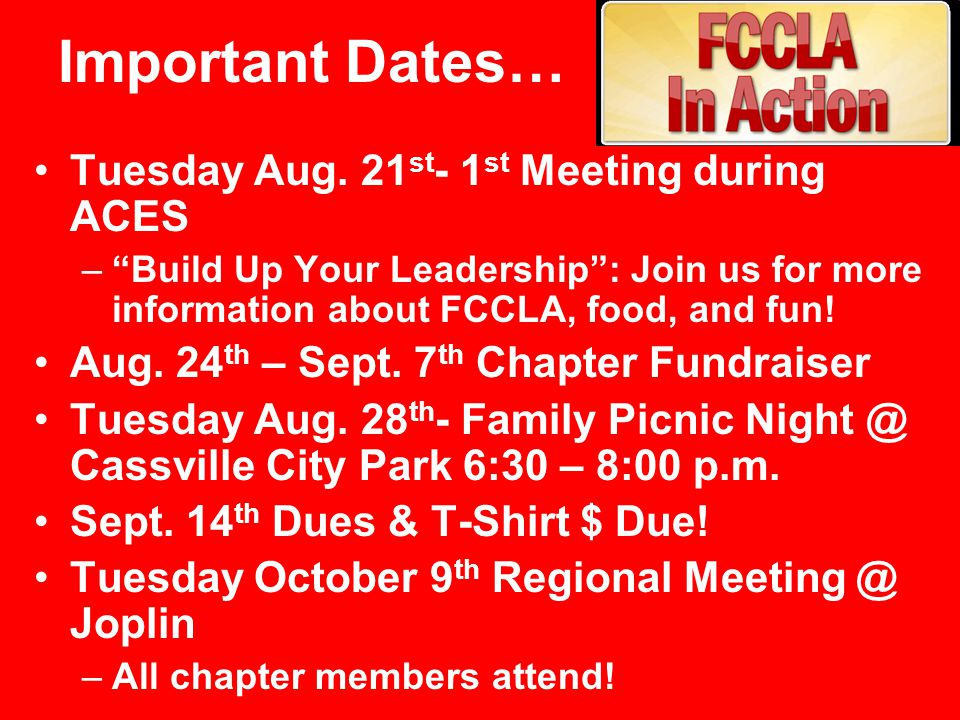 Important Dates… Tuesday Aug. 21st- 1st Meeting during ACES