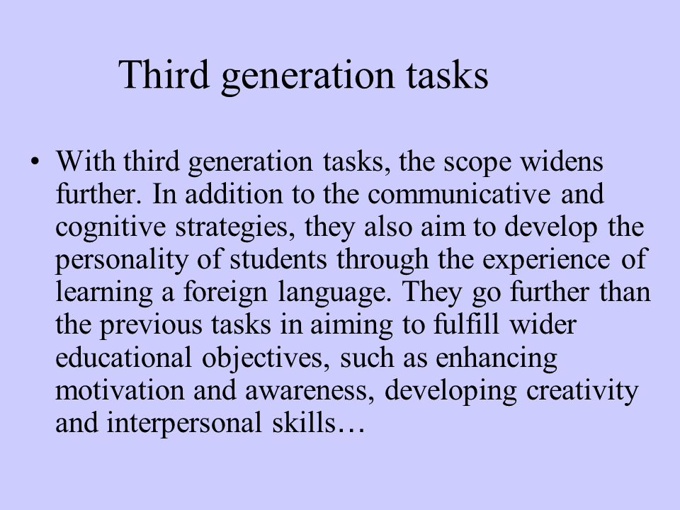 Third generation tasks
