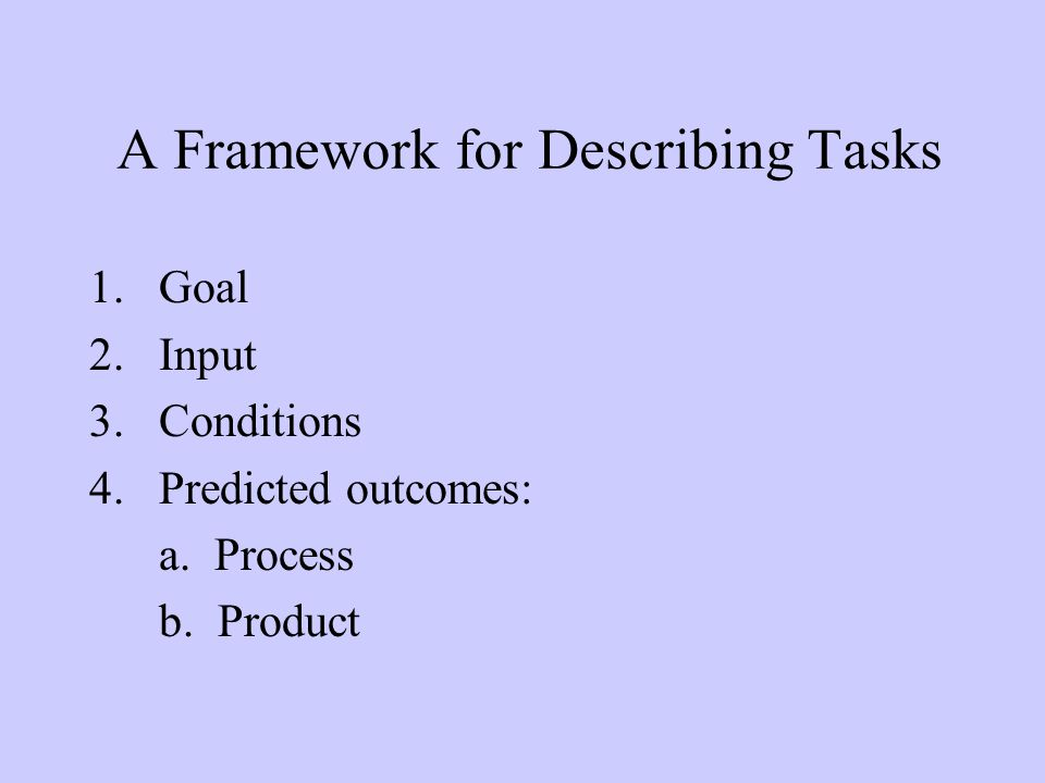 A Framework for Describing Tasks