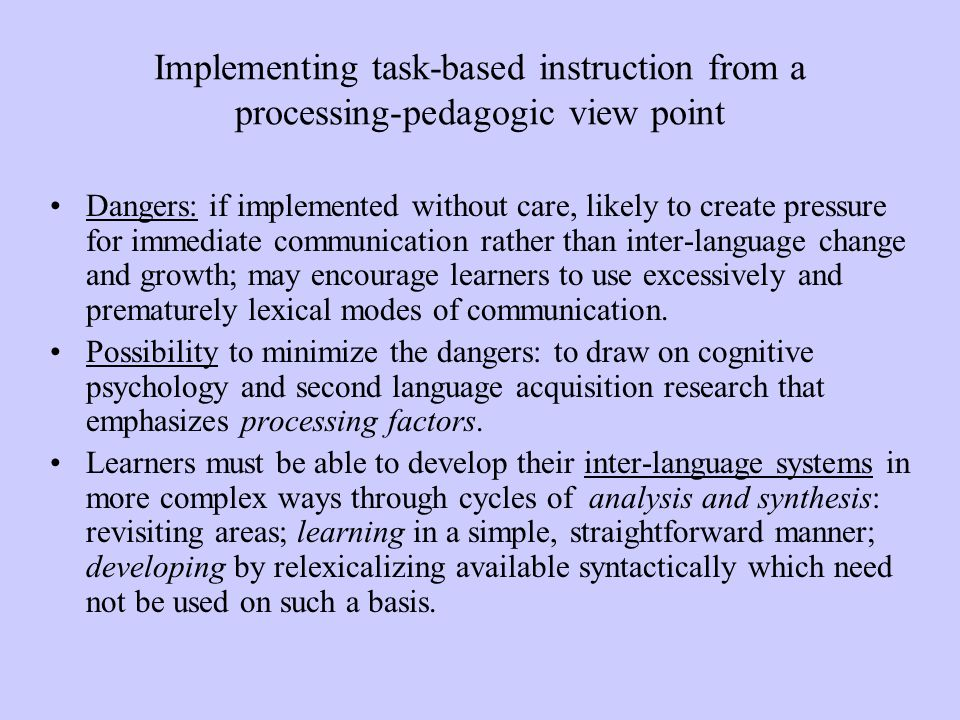Implementing task-based instruction from a processing-pedagogic view point