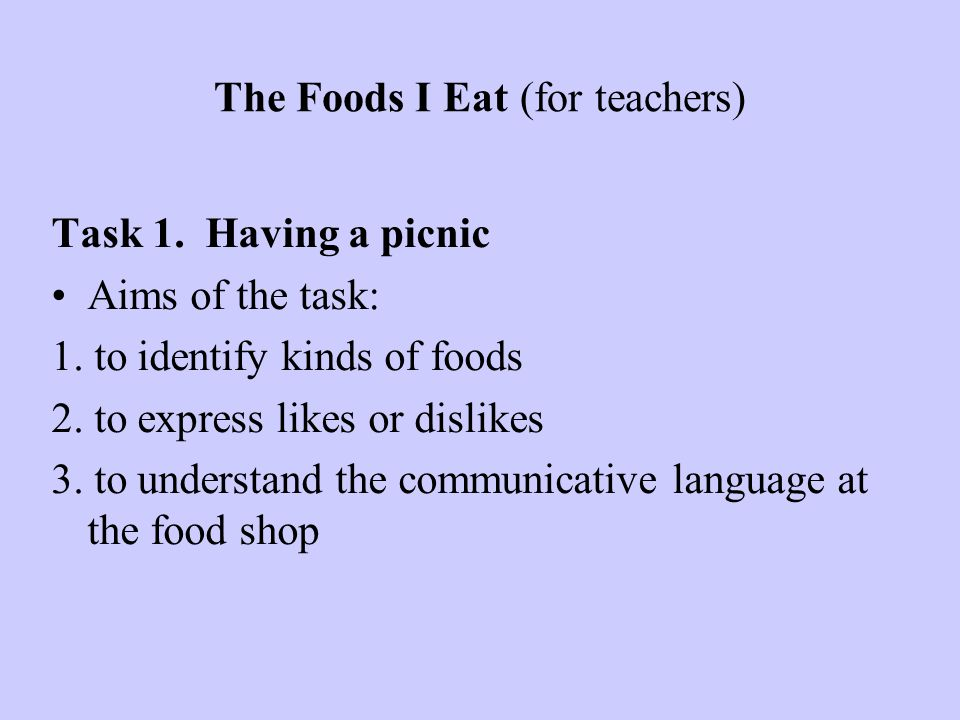 The Foods I Eat (for teachers)