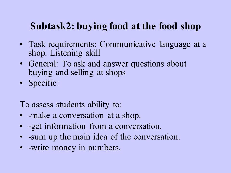 Subtask2: buying food at the food shop