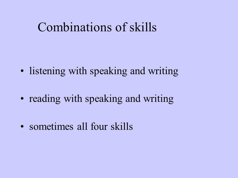 Combinations of skills