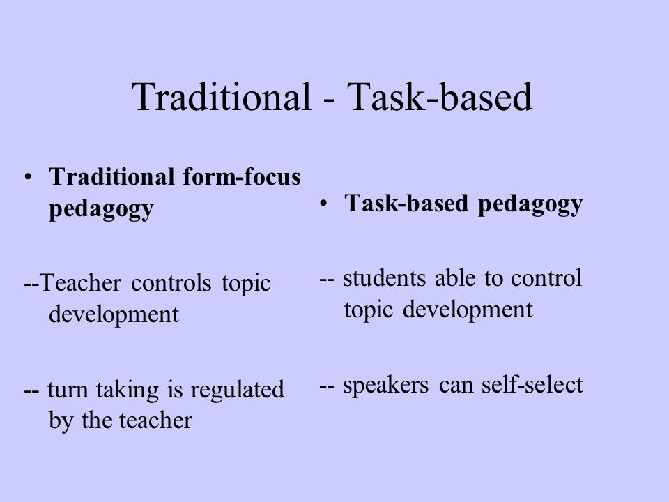 Traditional - Task-based