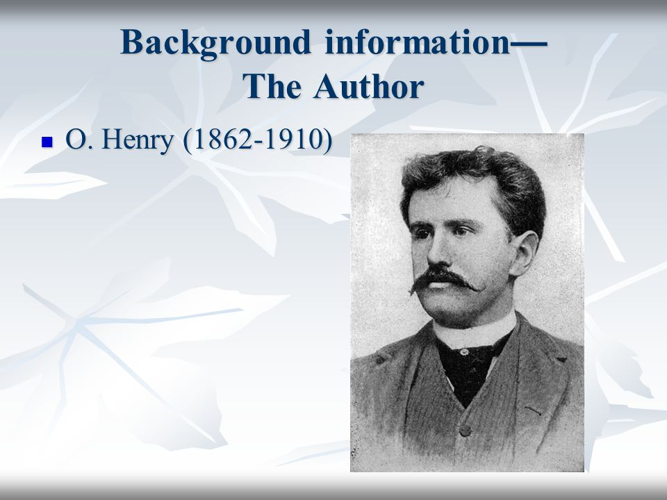 Background information— The Author