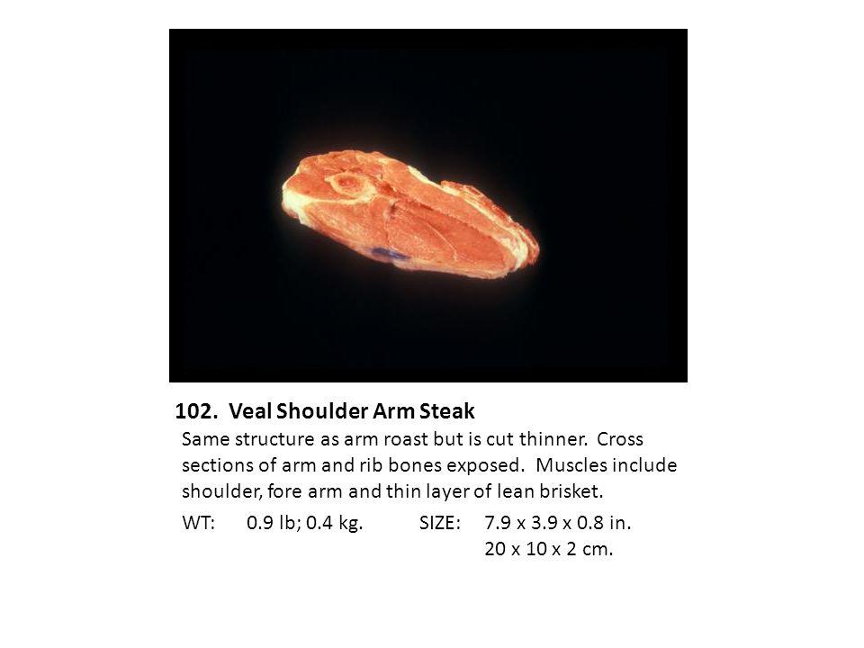 102. Veal Shoulder Arm Steak