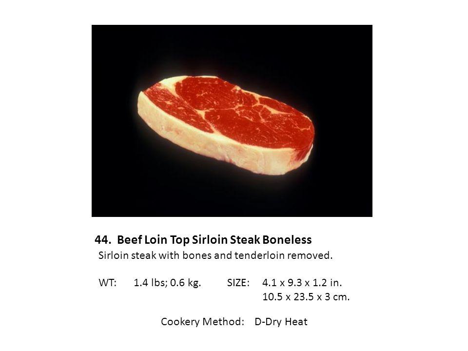 44. Beef Loin Top Sirloin Steak Boneless
