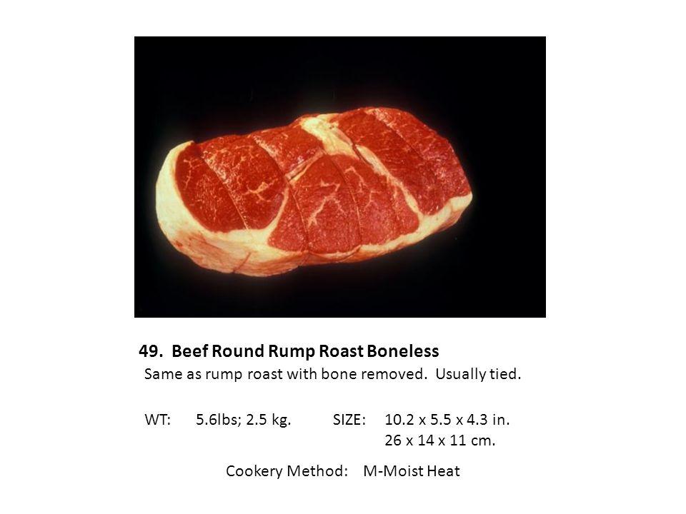 49. Beef Round Rump Roast Boneless