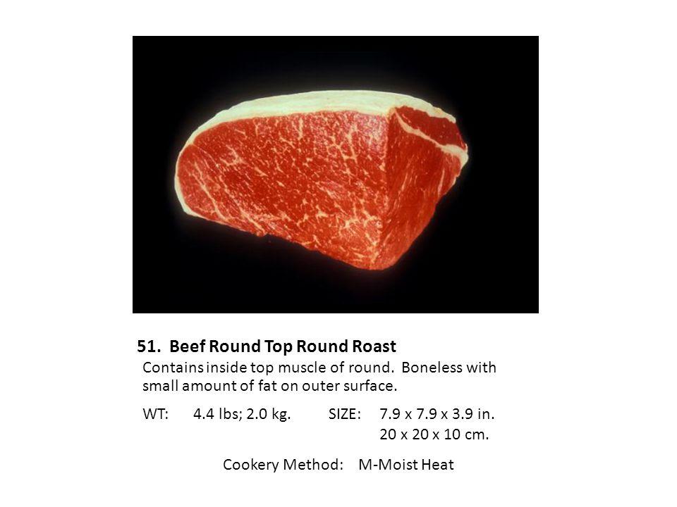 51. Beef Round Top Round Roast