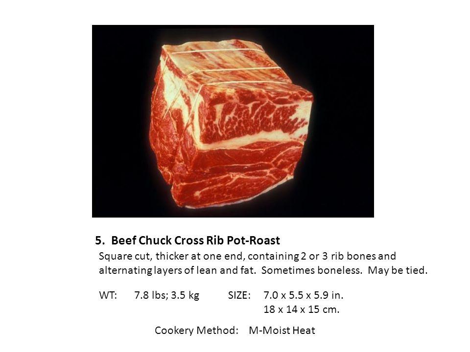 5. Beef Chuck Cross Rib Pot-Roast
