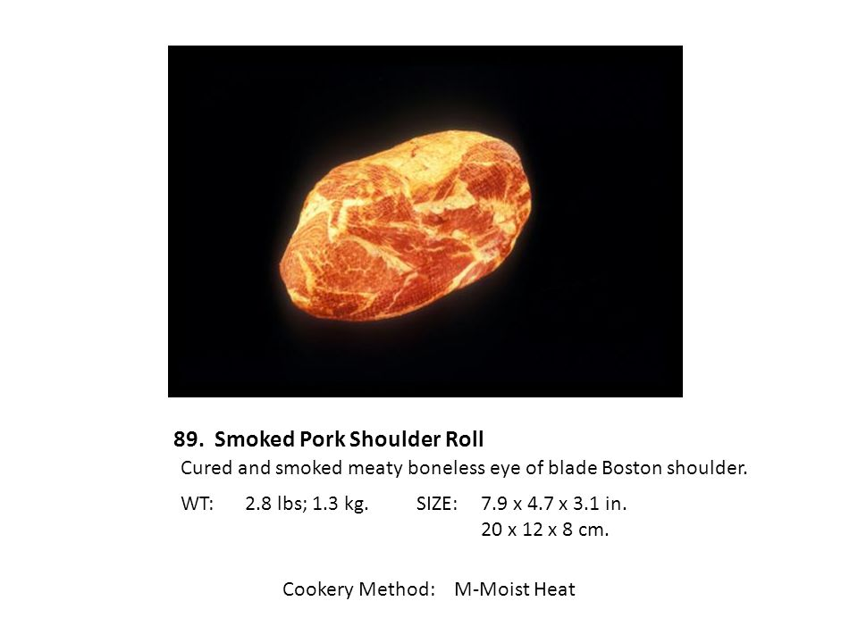 89. Smoked Pork Shoulder Roll