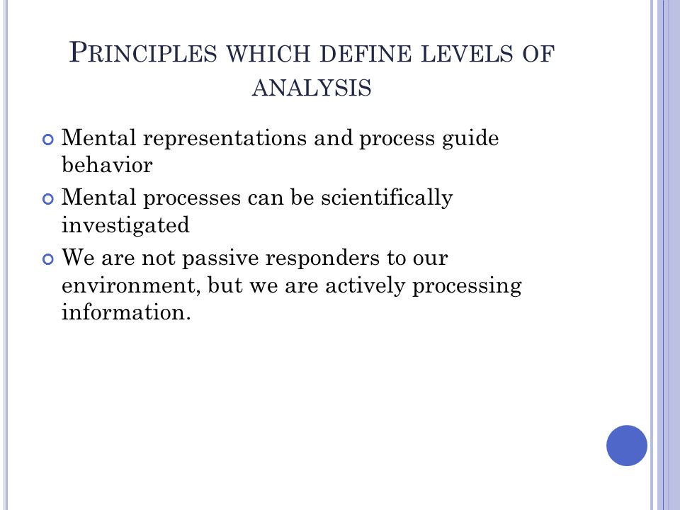 Principles which define levels of analysis