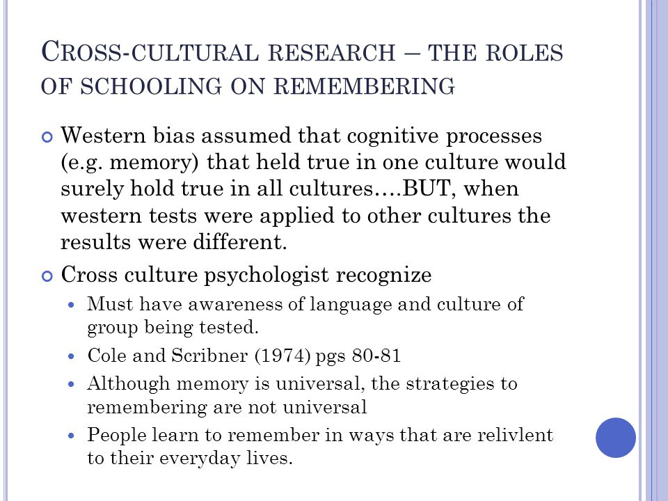 Cross-cultural research – the roles of schooling on remembering