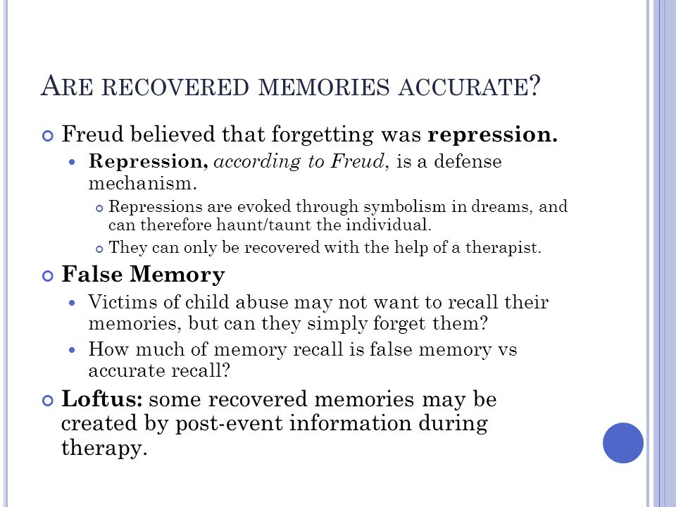 Are recovered memories accurate