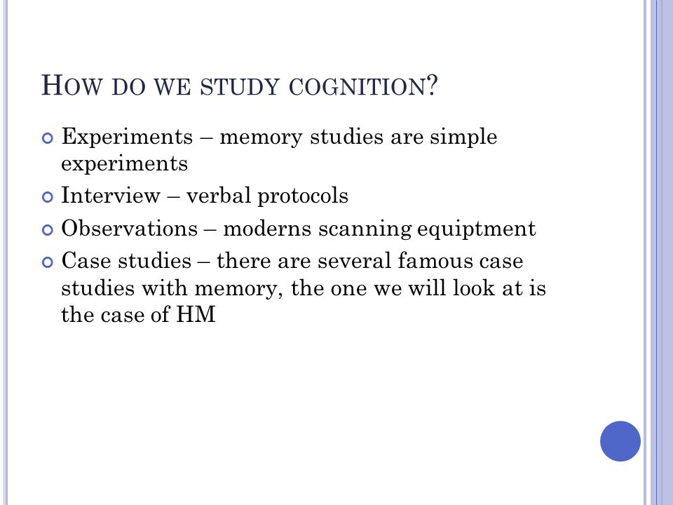 How do we study cognition