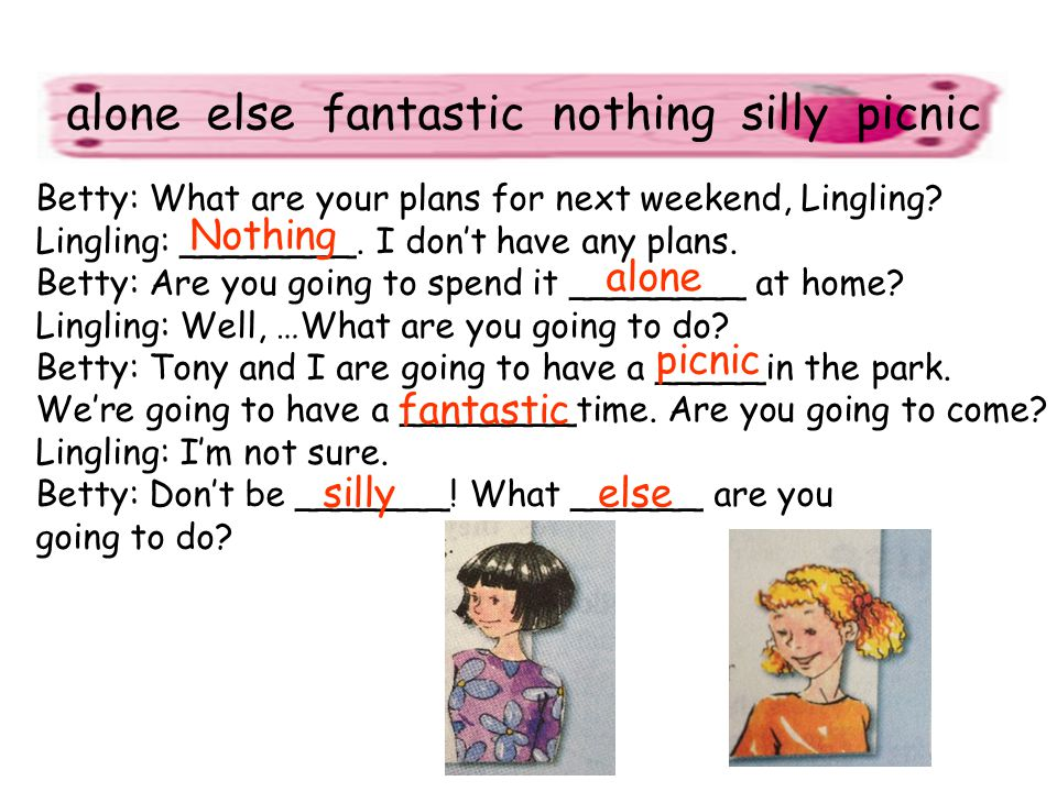 alone else fantastic nothing silly picnic