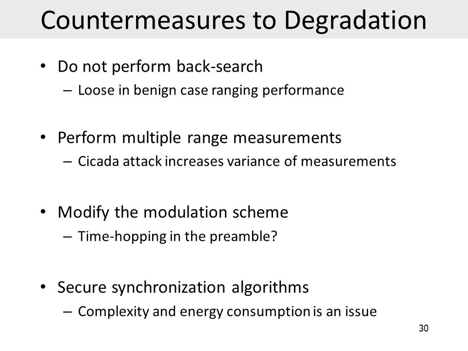 Countermeasures to Degradation