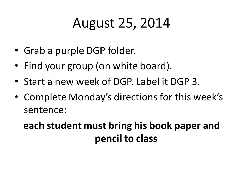each student must bring his book paper and pencil to class