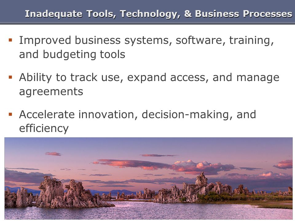 Inadequate Tools, Technology, & Business Processes