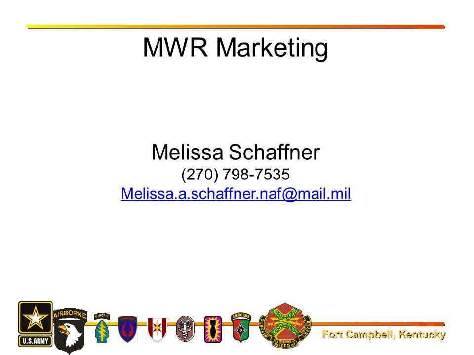 MWR Marketing Melissa Schaffner (270) 798-7535