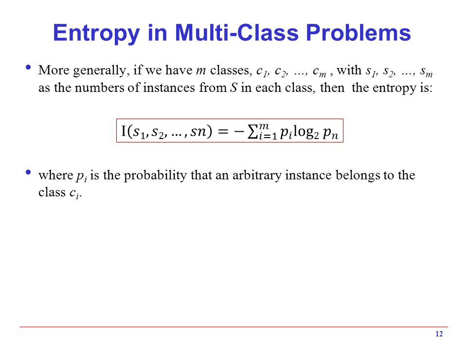 Entropy in Multi-Class Problems