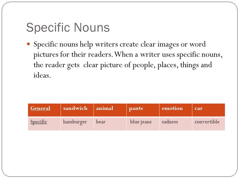 Specific Nouns