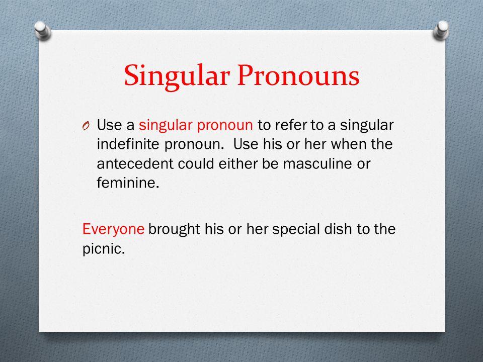 Singular Pronouns